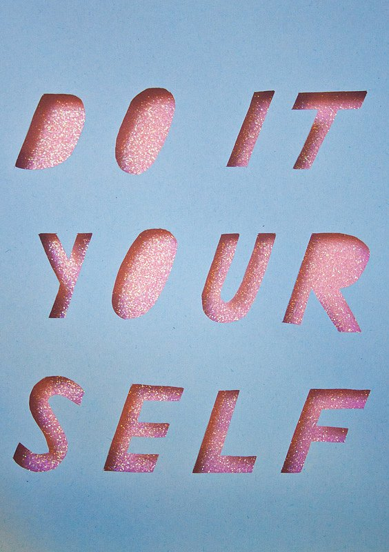 DO IT YOUR SELF